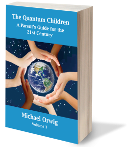 The Quantum Children by Michael Orwig - Volume 1