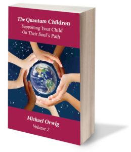 The Quantum Children by Michael Orwig - Volume 2