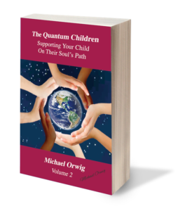 The Quantum Children by Michael Orwig - Volume 2 Signed Copy